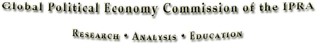 The Global Political Economy Commission of the IPRA